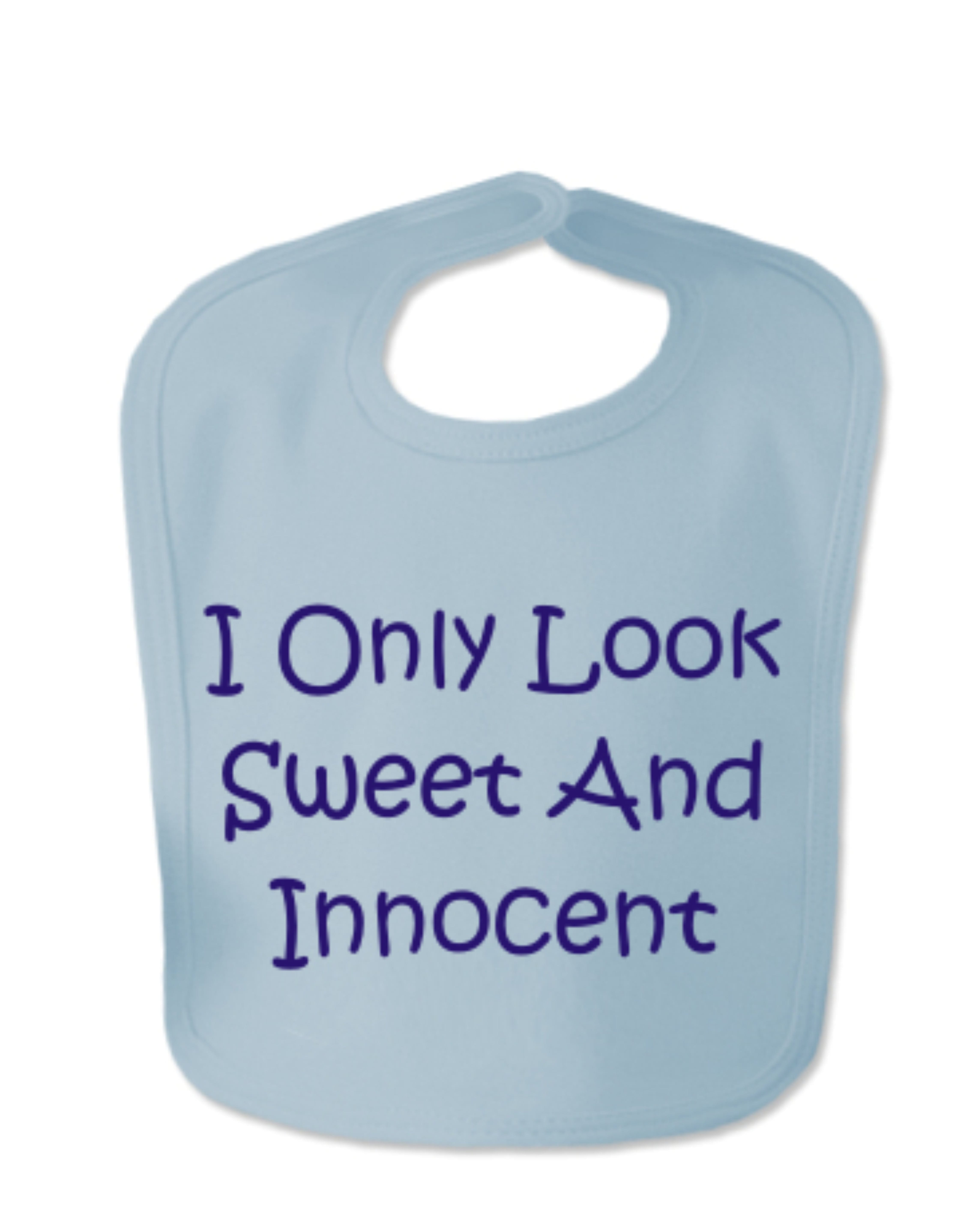 Baby Blue I Only Look Sweet And Innocent Velcro Baby Bib