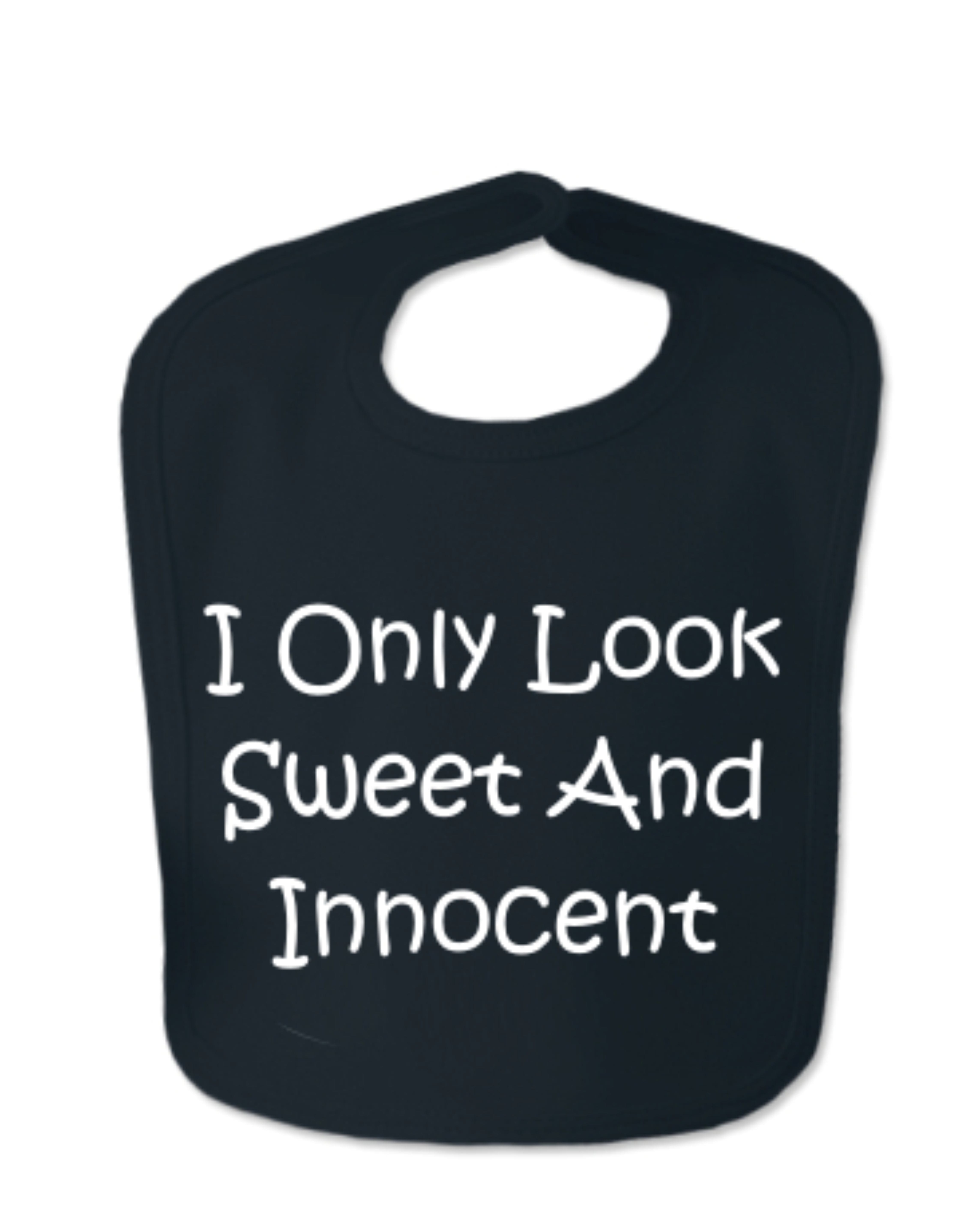 Black I Only Look Sweet And Innocent Velcro Baby Bib