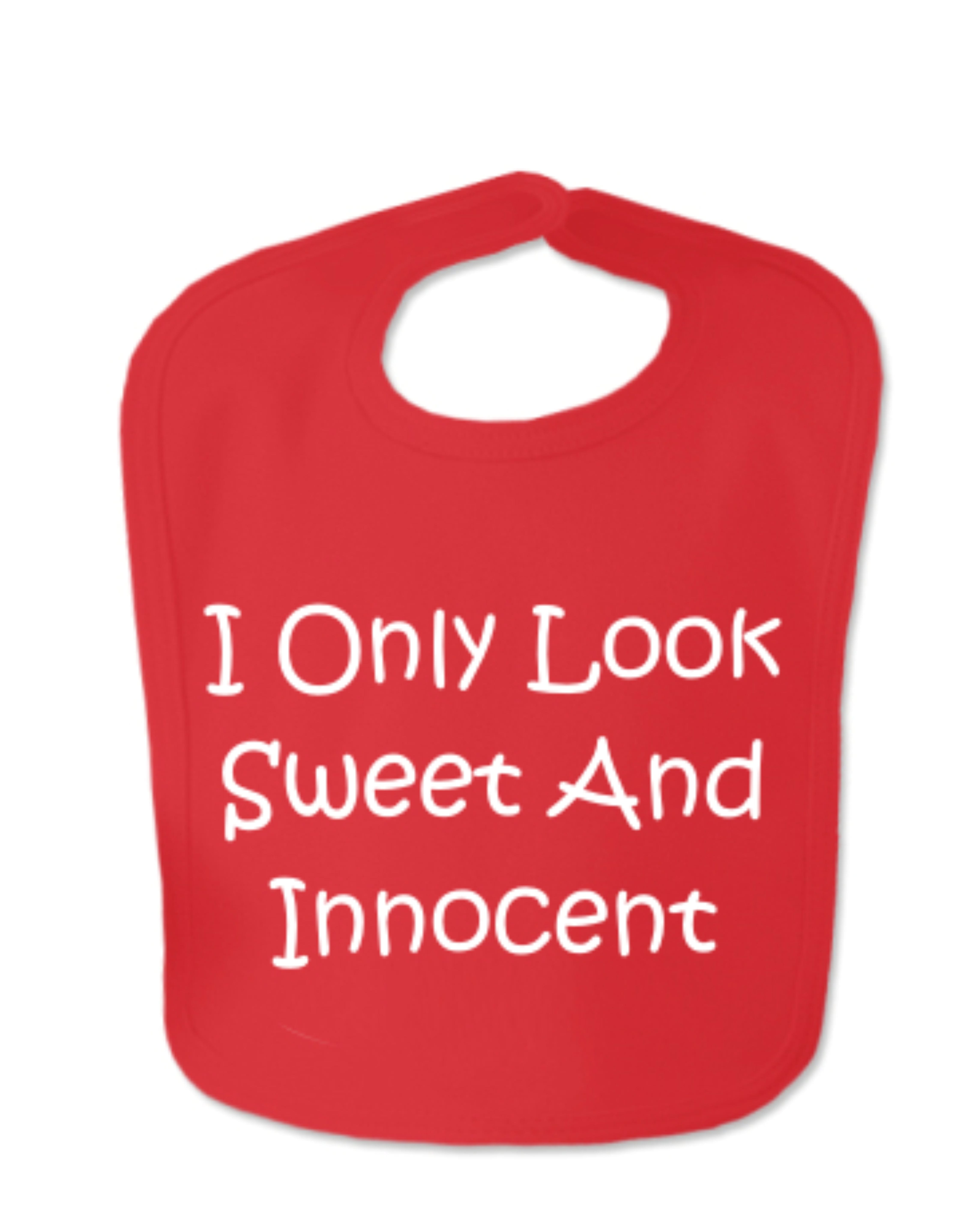 Red I Only Look Sweet And Innocent Velcro Baby Bib