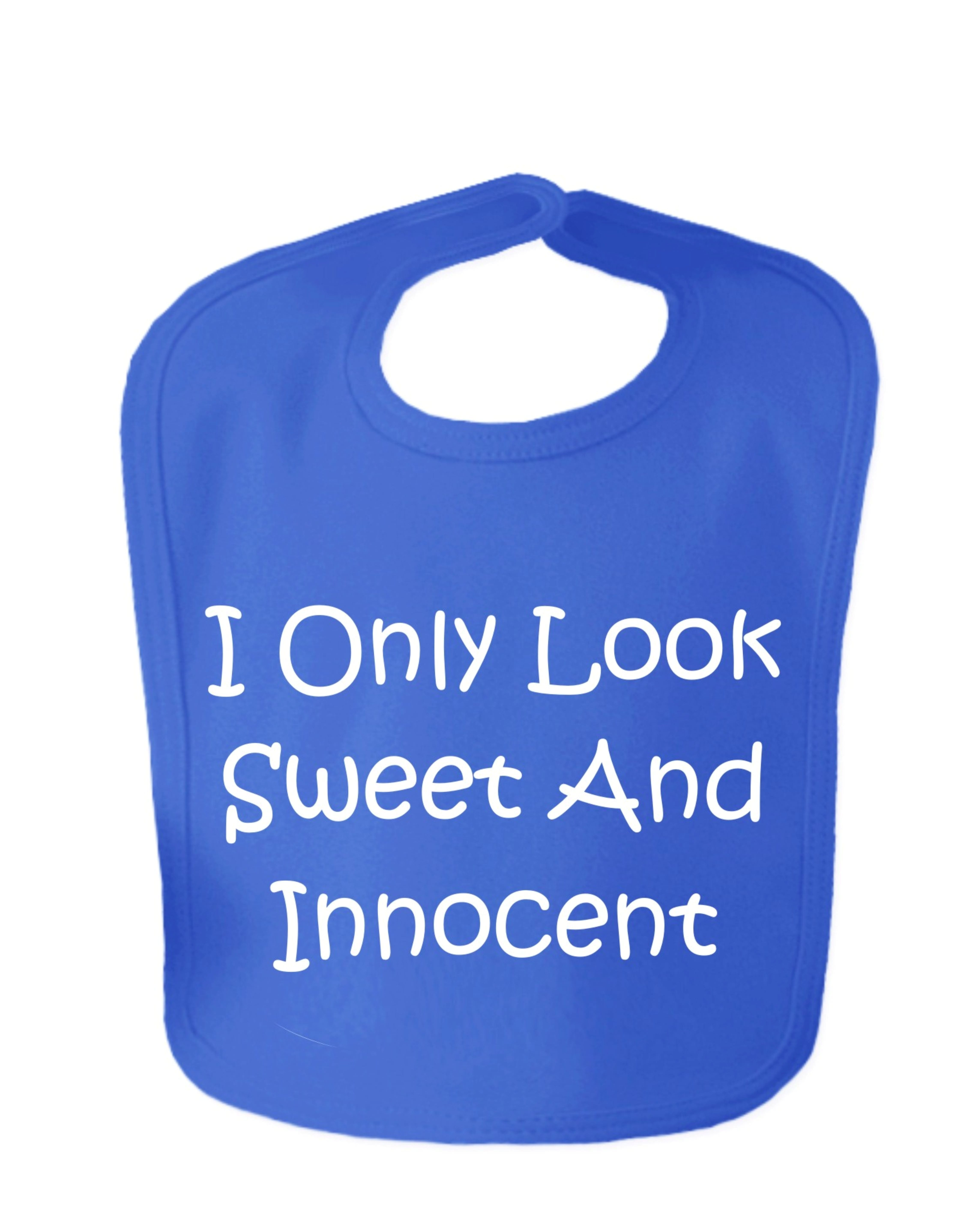 Royal Blue I Only Look Sweet And Innocent Velcro Baby Bib