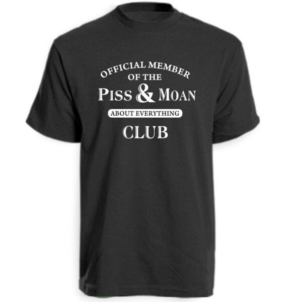 Black Piss and Moan Club T-Shirt