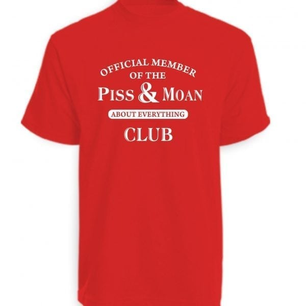 Red Piss and Moan Club T-Shirt